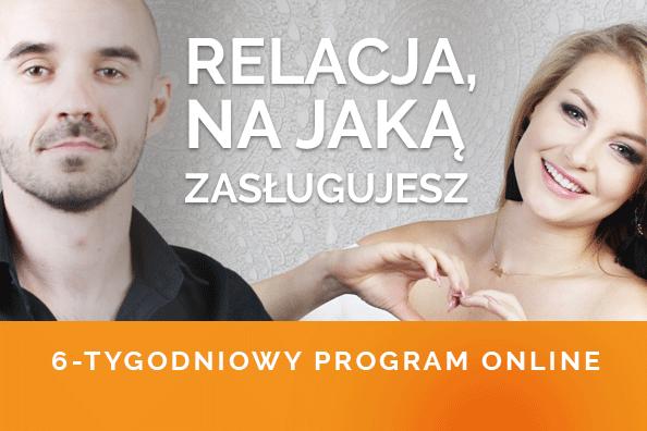 Relacja, na jaką zasługujesz – 6-tygodniowy program online